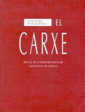El Carxe. Recull de literatura popular valenciana de Múrcia