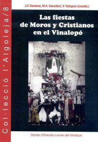 Las fiestas de moros y cristianos en el Vinalopó